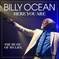 Billy Ocean - Here You Are: The Music Of My Life