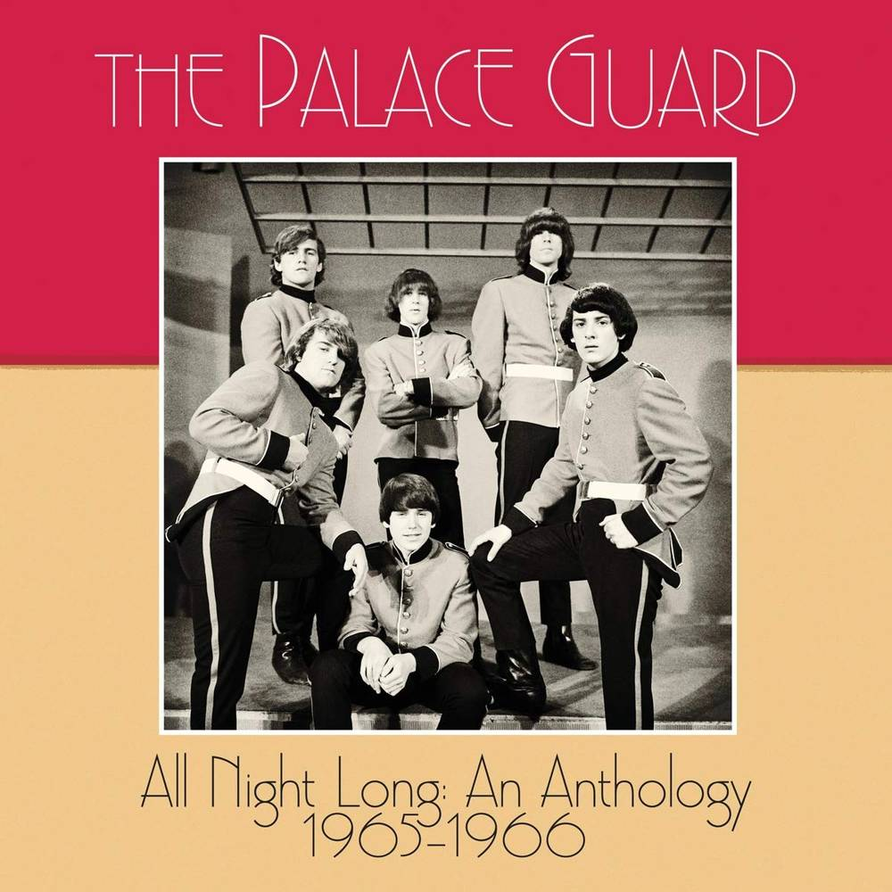 The Palace Guard - All Night Long: An Anthology 1965-1966