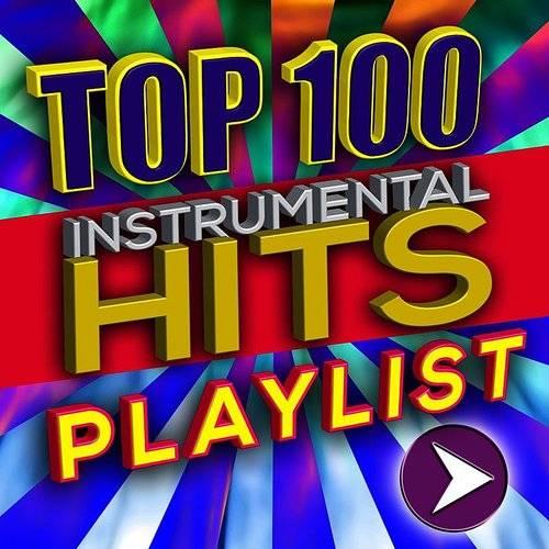 Instrumental Mafia - Top 100 Instrumental Hits Playlist