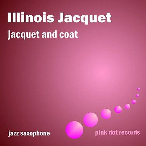 Jacquet And Coat - Jazz Saxophone