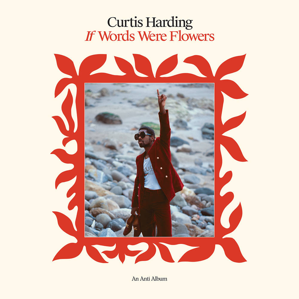 Curtis Harding - If Words Were Flowers [LP]
