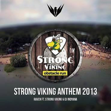 Strong Viking Anthem 2013 (Feat. Strong Viking, Feat. Indyana) - Single
