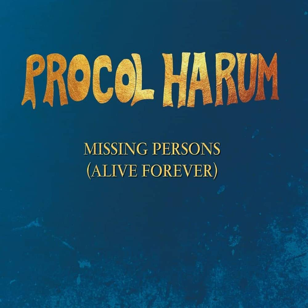 Procol Harum - Missing Persons (Alive Forever) EP