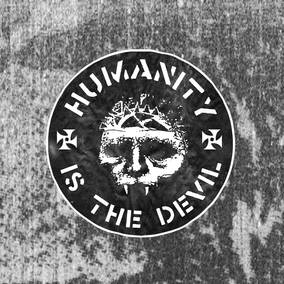 Humanity is the Devil (Remix and Remaster)