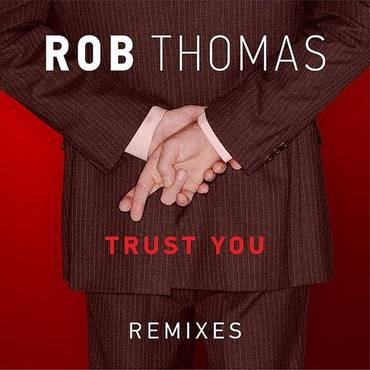 Trust You (Remixes) - Single