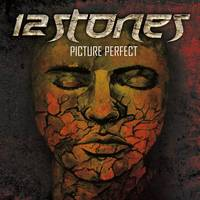 12 Stones - Picture Perfect (Bonus Tracks)