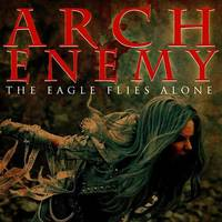 Arch Enemy - The Eagle Flies Alone (Edit) - Single