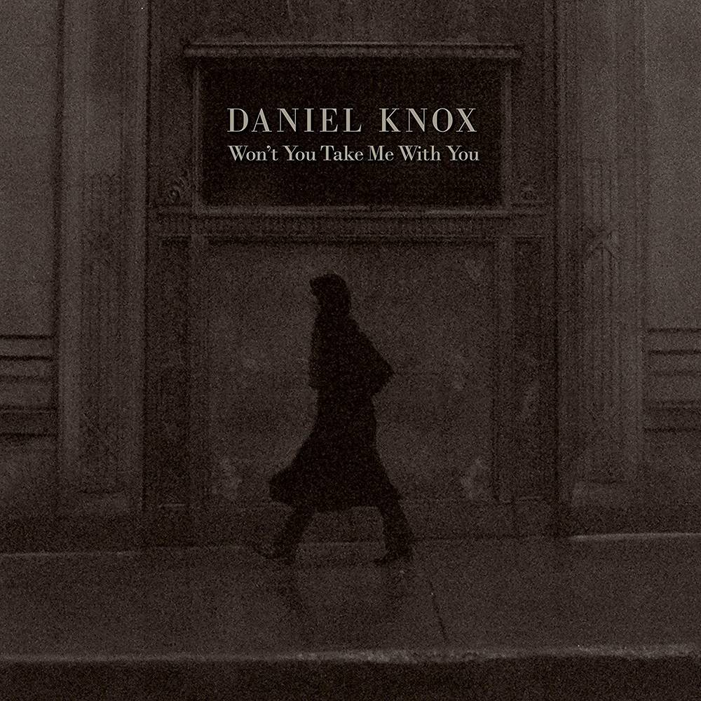 Daniel Knox - Won't You Take Me With You [Rose LP]