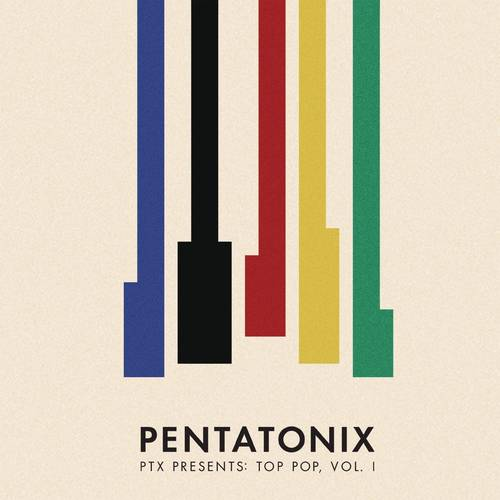 Ptx Presents: Top Pop, Vol. I