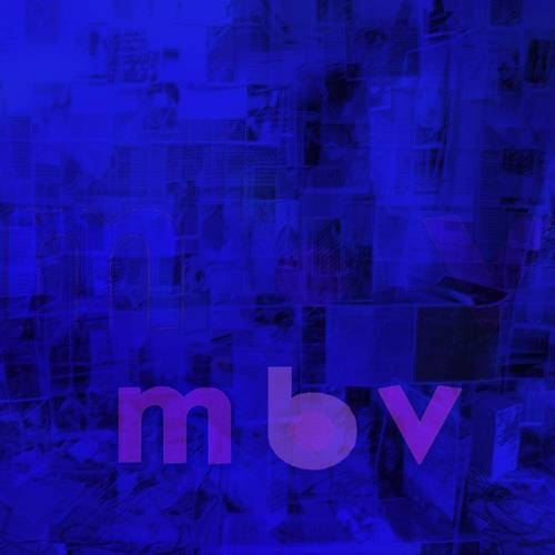 My Bloody Valentine - m b v [LP]