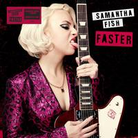 Samantha Fish - Faster [Indie Exclusive Limited Edition LP - Alt Cover & Poster]