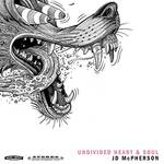 JD McPherson - Undivided Heart & Soul [LP]