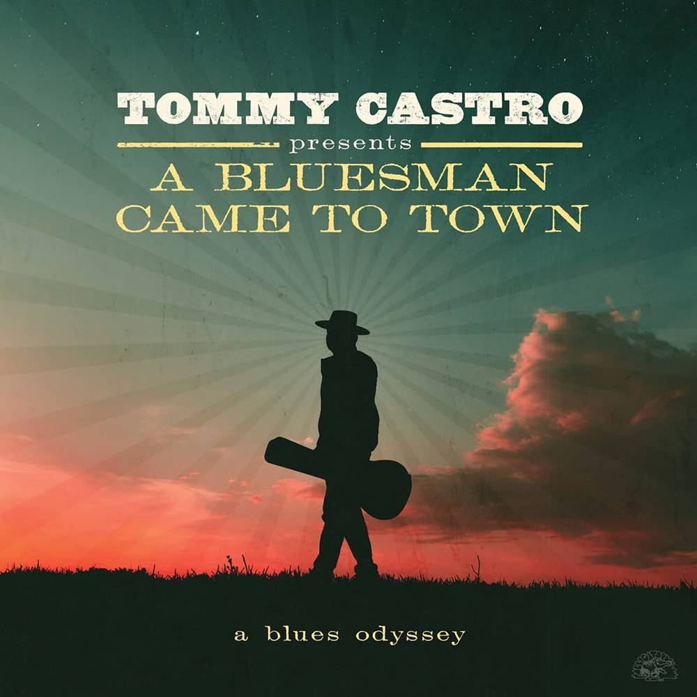 Tommy Castro - Tommy Castro Presents A Bluesman Came To Town [LP]