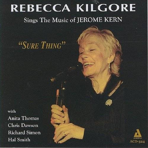 Sure Thing-Sings The Music Of Jerome Kern
