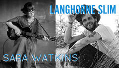 Win Tickets to Langhorne Slim & Sara Watkins at St. Marks!
