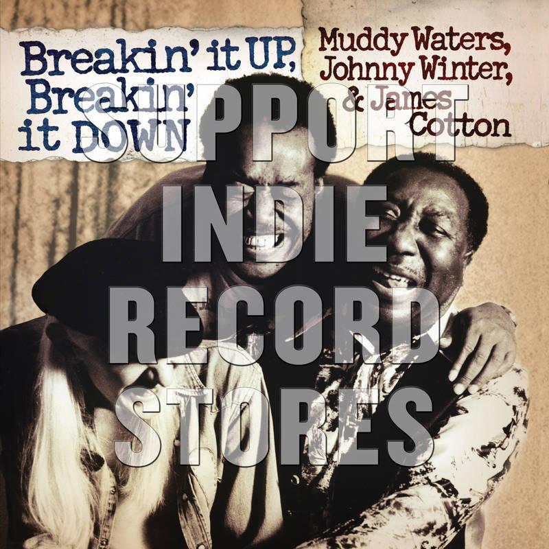 Muddy Waters Johnny Winter James Cotton Breakin' It Up, Breakin' It Down