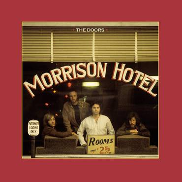 Morrison Hotel: 50th Anniversary [2CD / 1LP]