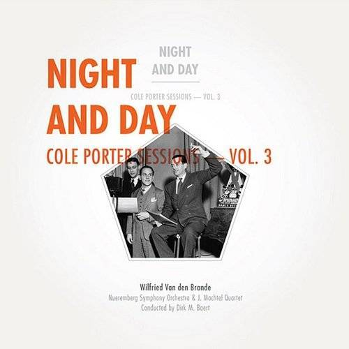 Cole Porter Sessions - Vol. 3 - Night And Day