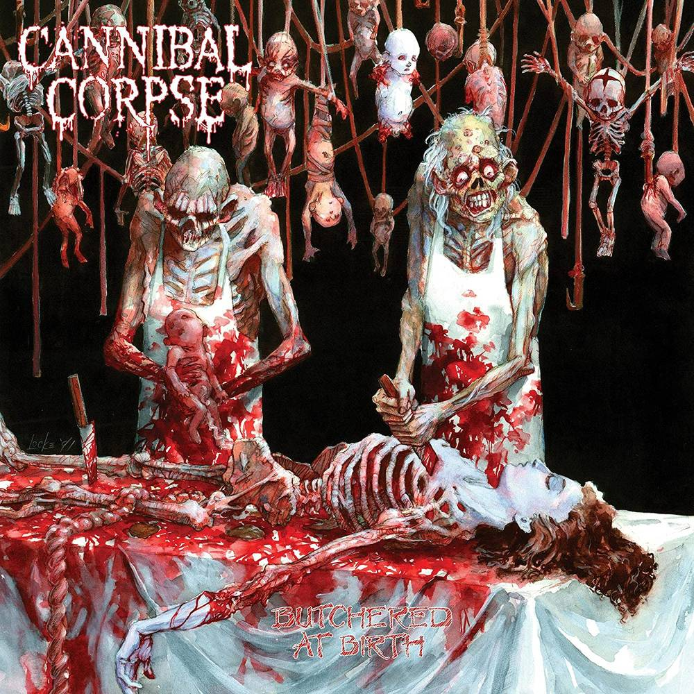 Cannibal Corpse - Butchered At Birth [LP]