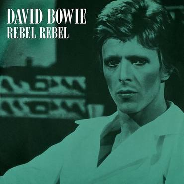 Rebel Rebel (Original Single Mix) [2019 Remaster] - Single