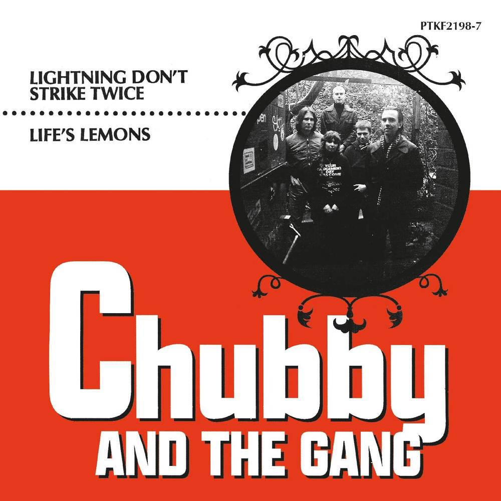 Chubby And The Gang - Lightning Don't Strike Twice / Life's Lemons [Limited Edition Vinyl Single]