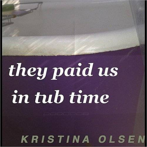 They Paid Us In Tub Time