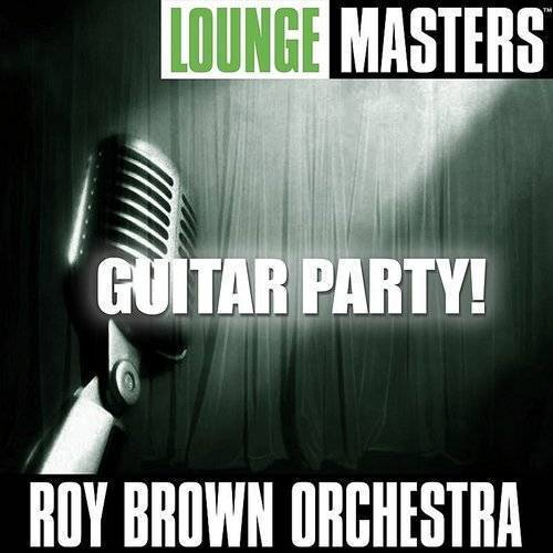 Lounge Masters: Guitar Party!