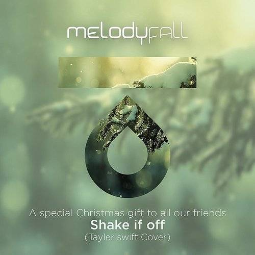 Shake It Off (A Special Christmas Gift To All Our Friends)