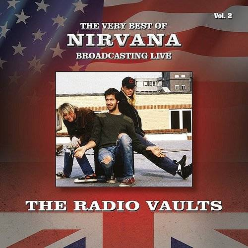 Radio Vaults - Best Of Nirvana Broadcasting Live, Vol. 2