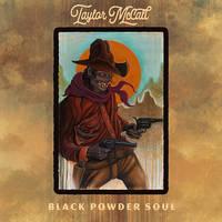 Taylor McCall - Black Powder Soul [LP]
