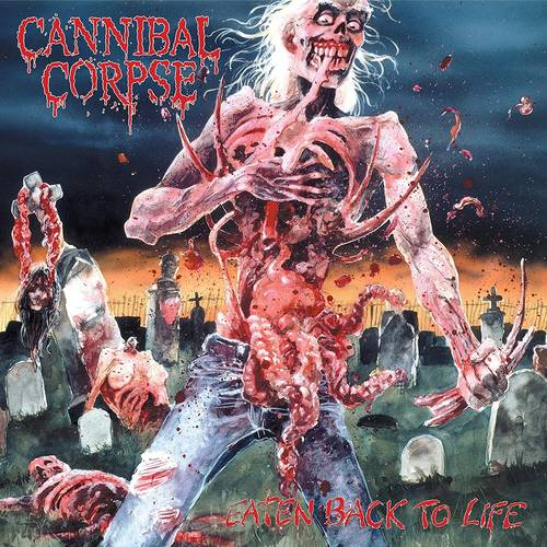Cannibal Corpse - Eaten Back To Life [LP]