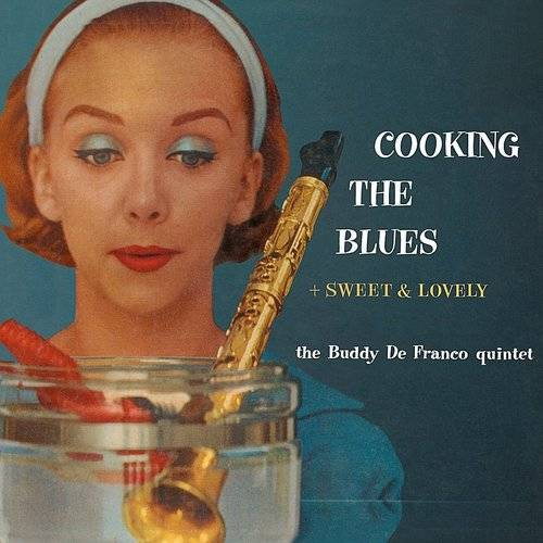 Cooking The Blues + Sweet & Lovely