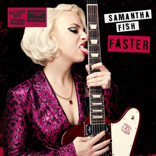 Samantha Fish - Faster [Indie Exclusive Limited Edition CD - Alt Cover & Poster]
