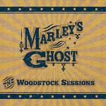 Marley's Ghost - The Woodstock Session