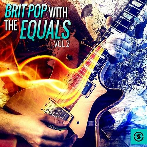 Brit Pop With The Equals, Vol. 2