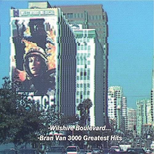 Bran Van 3000 Greatest Hits