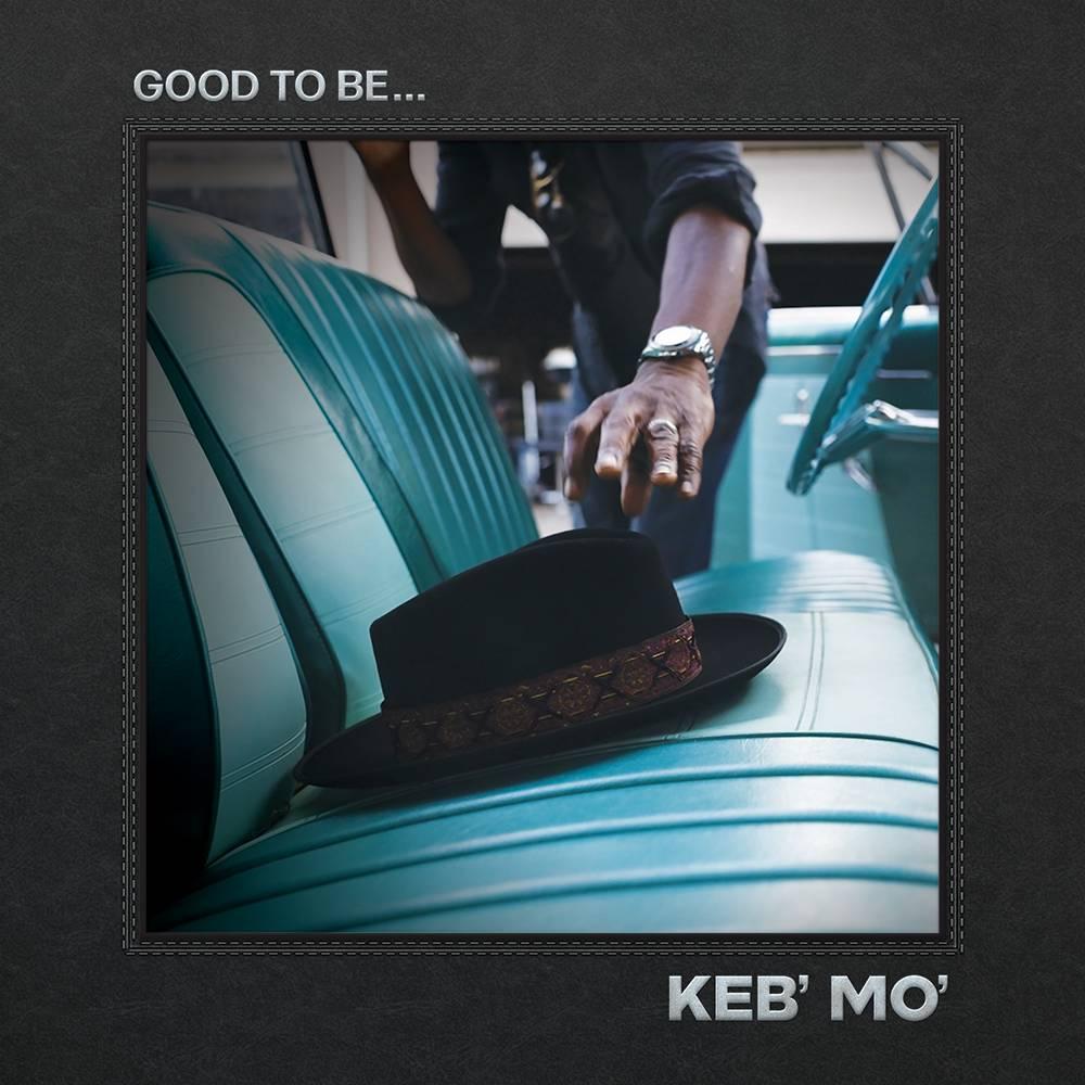 Keb' Mo' - Good To Be... [Black LP]