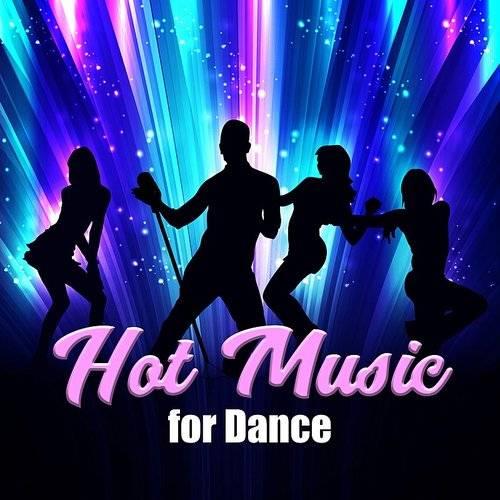 Dance Hits 2014 - Hot Music For Dance - Summer Hits 2017