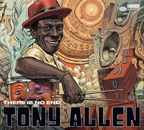 Tony Allen - There Is No End