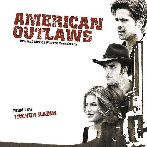 American Outlaws (Original Motion Picture Soundtrack)