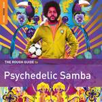 Various Artists - Rough Guide To Psychedelic Samba