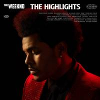 The Weeknd - The Highlights [Clean]