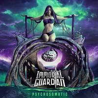 Immortal Guardian - Psychosomatic