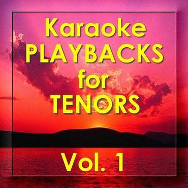 Karaoke Playbacks For Tenors, Vol.1