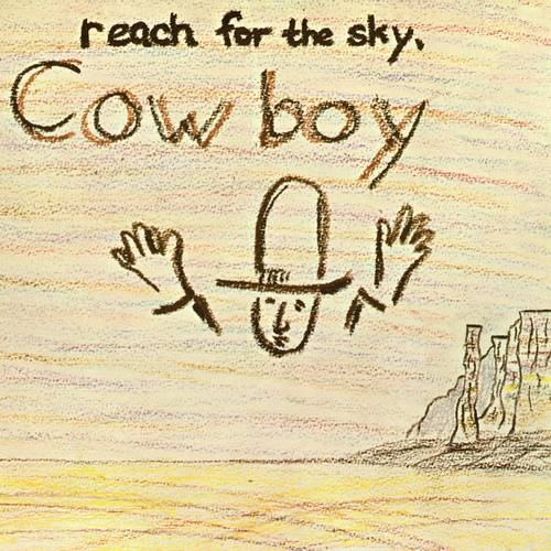 Cowboy - Reach for the Sky