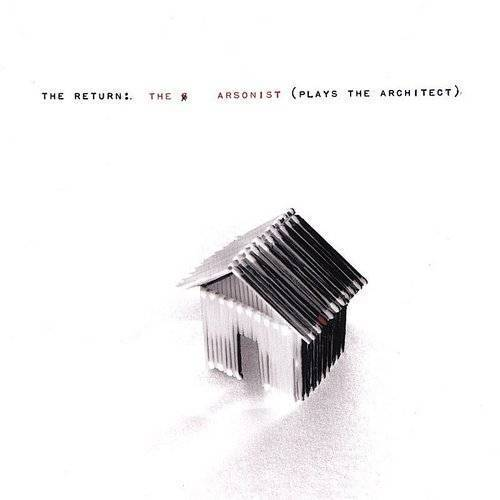 Arsonist (Plays The Architect)
