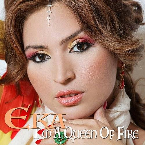 I`m A Queen Of Fire