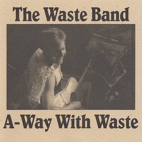 A-Way With Waste