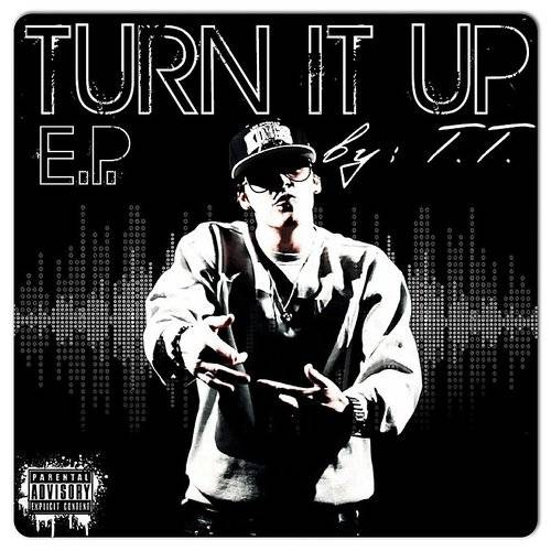 Turn It Up - E.P.