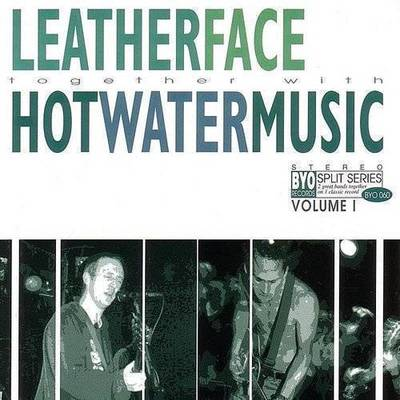 Leatherface - Vol. 1-Byo Split Series
